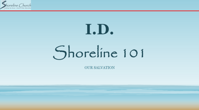 I.D. – Our Salvation